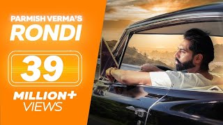 Video RONDI – PARMISH VERMA (Official Video) | Latest Punjabi Song 2018 | LOKDHUN MP3, 3GP, MP4, WEBM, AVI, FLV September 2018
