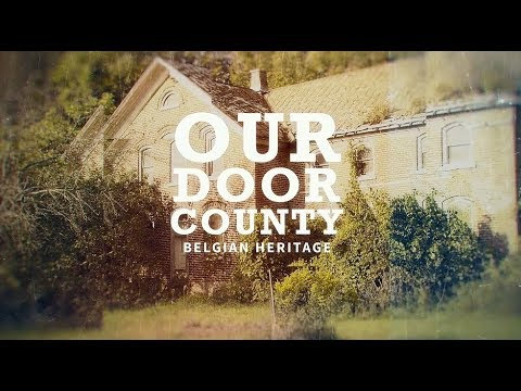 Historic Door County - Belgian Heritage