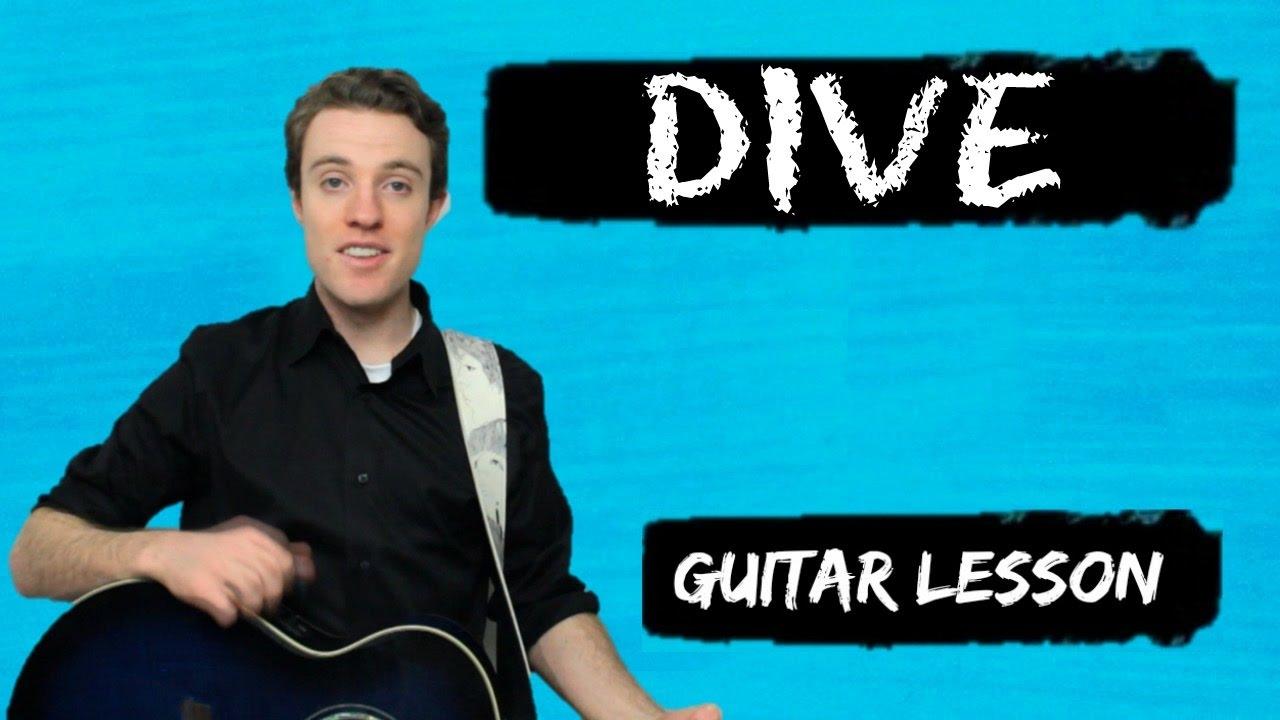 Ed Sheeran – Dive | Guitar Chords and Lyrics for Beginners