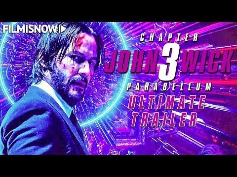 "JOHN WICK 3 - PARABELLUM (2019) ""Ultimate"" Trailer com Keanu Reeves"