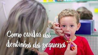 Como cuidar dos dentinhos dos pequenos