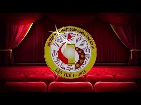 Quay phim HD, HOI DIEN NGHE THUAT QUAN CHUNG TINH GIA LAI 2015