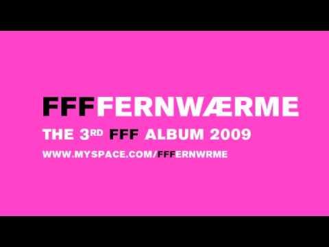 FFF -- FFFFERNWAERME 10 (ERINNERUNG AN DIE) PAUKE