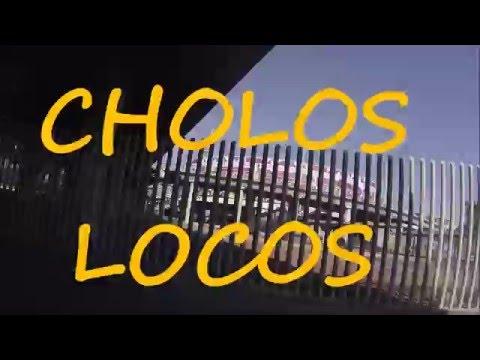 Cholos Locos - Miles Morel