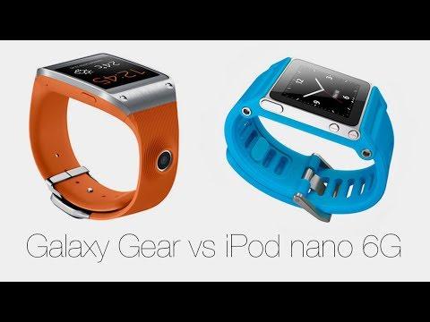 Galaxy Gear vs iPod nano 6G - какие \