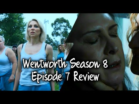 Wentworth Season 8 - Episode 7 Review