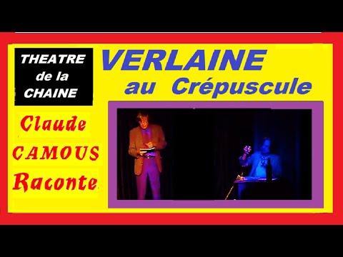 Verlaine au crépuscule - « Claude Camous Raconte » ses souvenirs avec Rimbaud