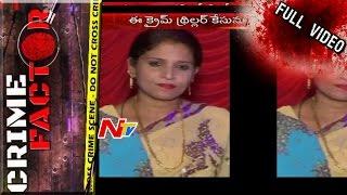 Video Khiladi Lady Shabnam Thrilling Story | Crime Factor Full Video | NTV MP3, 3GP, MP4, WEBM, AVI, FLV Oktober 2018