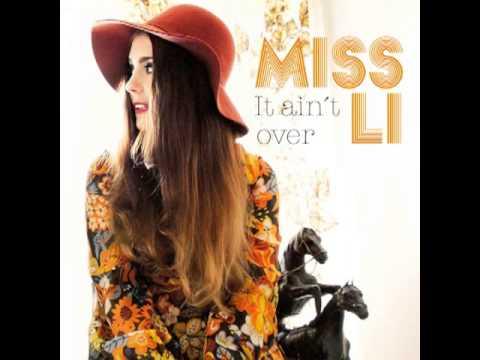 Miss Li - It ain't over lyrics