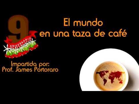 Conferencia: El mundo en una taza de café