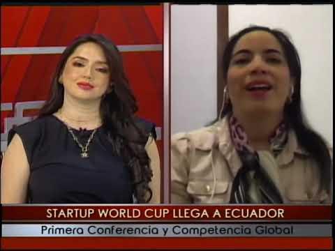 Startup World Cup llega a Ecuador primera conferencia y competencia global