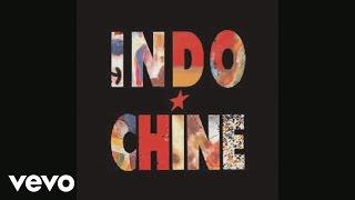 Indochine - La colline des roses (Audio)