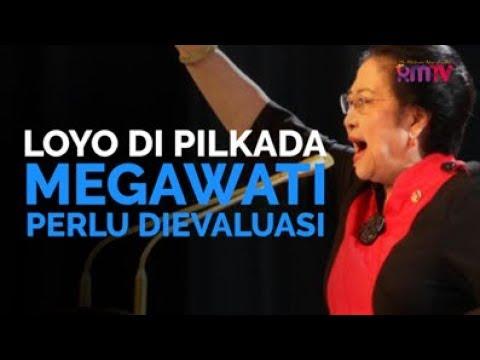 Loyo Di Pilkada, Megawati Perlu Dievaluasi