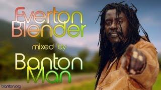 Download Lagu Everton Blender mixed by Banton Man Mp3