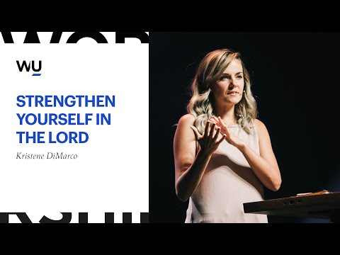 Kristene DiMarco - Strengthen Yourself In The Lord | Speaking Moment
