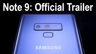 Samsung Galaxy Note 9 Official Trailer Video Leaked + Release Date