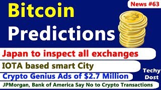 Bitcoin Predictions, Japan to inspect all exchanges, Crypto Genius Ads, IOTA based smart City