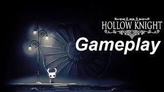 LIL KNIGHT ON A JOURNEY  Hollow Knight  Gameplay