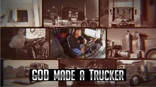God Made A Trucker