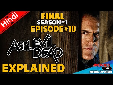Ash vs Evil Dead : Season 1 Final Episode 10 [Explained In Hindi]