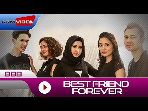 BBB - Best Friend Forever   Official Video