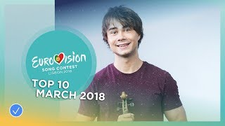 Video TOP 10: Most watched in March 2018 - Eurovision Song Contest MP3, 3GP, MP4, WEBM, AVI, FLV Juni 2018