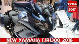 6. New Yamaha FJR1300 2018 debuts in EICMA 2017 | Yamaha FJR1300A/AE/AS MY 2018 - Live a EICMA 2017