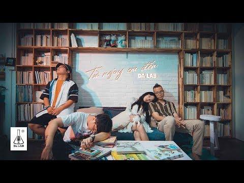 Từ Ngày Em Đến - Da LAB (Official MV) - Thời lượng: 4:30.