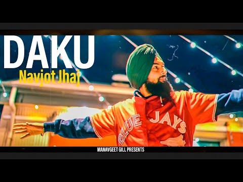 Daku : Navjot Jhaj | Kanji Porh | Hakeem | Latest Punjabi Song 2020