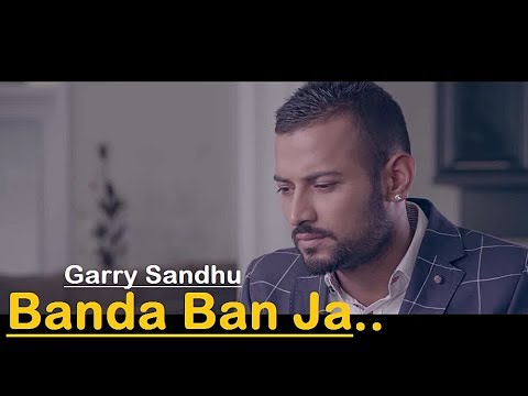 Banda Ban Ja Garry Sandhu Lyrics Translation - Veet Baljit - Beat Minister - Punjabi Song