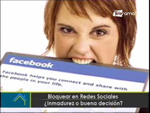 Bloquear en redes sociales ¿Inmadurez o buena decisión?