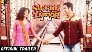 Video Shaadi Mein Zaroor Aana | Official Trailer | 10th November | Rajkummar Rao | Kriti Kharbanda MP3, 3GP, MP4, WEBM, AVI, FLV Oktober 2017