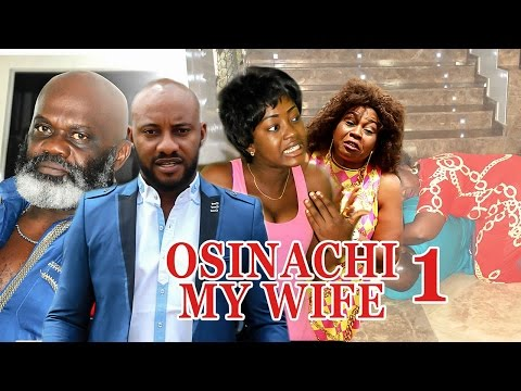 2017 Latest Nigerian Nollywood Movies - Osinachi My Wife 1