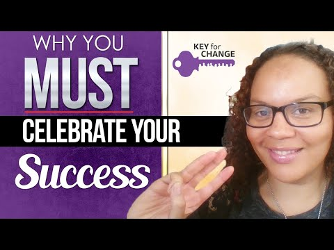 Why you MUST celebrate your success