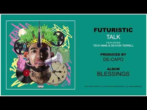 Futuristic - Talk feat. Tech N9ne & Devvon Terrell (Official Audio)