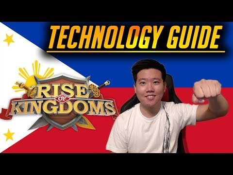 Technology Guide ( Filipino / Tagalog Version ) | Rise Of Kingdoms