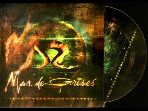 MAR DE GRISES - The Tatterdemalion Express (2004)