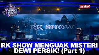 Video Roy Kiyoshi Menguak Misteri Dewi Persik | Indonesia Keren 4 - Part 1 MP3, 3GP, MP4, WEBM, AVI, FLV Juni 2019