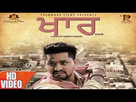 Khaar |  Full Video | Harr Dandiwal | Gold Boy | New Punjabi Songs 2016