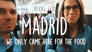 WE CAME TO MADRID FOR THE FOOD - MERCADO SAN MIGUEL AND FOOD TOUR WTITH URBAN ADVENTURES | VLOG 8