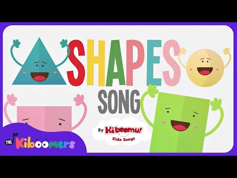 Shapes Songs for Children   Shape Song   Shapes Songs for Kindergarten   The Kiboomers
