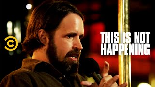 Duncan Trussell - Dying on Acid - This Is Not Happening - Uncensored