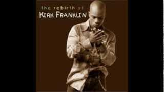 Lookin Out For Me - Kirk Franklin