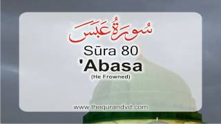 Surah 80 - Chapter 80 Abasa HD Audio Quran with English Translation