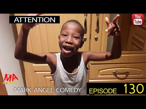ATTENTION (Mark Angel Comedy) (Episode 130)