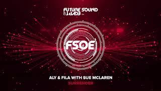 Aly & Fila with Sue McLaren - Surrender