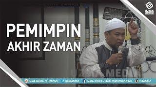 Video PEMIMPIN AKHIR ZAMAN | UST. ZULKIFLI MUHAMMAD ALI, LC., MA. MP3, 3GP, MP4, WEBM, AVI, FLV Desember 2018
