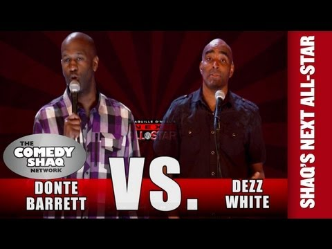 Donte Barrett VS Dezz White⎢SHAQUILLE O'NEAL'S NEXT ALL-STAR⎢Comedy Shaq