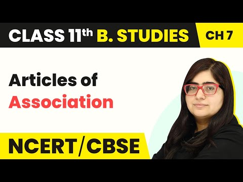 Articles of Association - Formation of a Company   Class 11 Business Studies