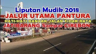 Video Liputan Mudik 2018 Jalur Utama Cirebon Indramayu MP3, 3GP, MP4, WEBM, AVI, FLV Juni 2018
